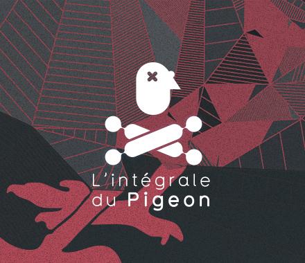 L'intégrale du Pigeon